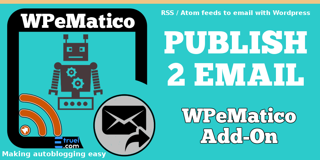 WPeMatico Publish 2 Email
